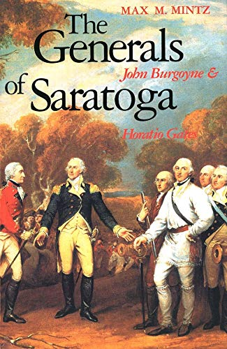9780300052619: The Generals of Saratoga: John Burgoyne and Horatio Gates