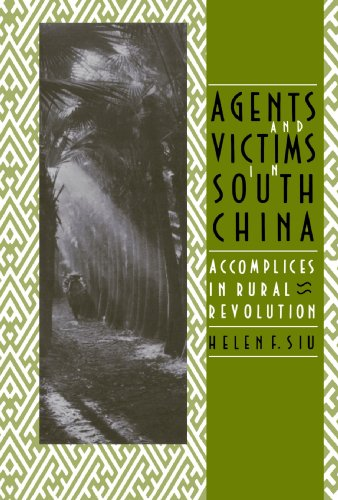 9780300052657: Agents and Victims in South China: Accomplices in Rural Revolution