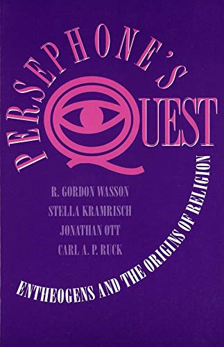 9780300052664: Persephones Quest: Entheogens and the Origins of Religion