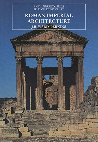 9780300052923: Roman Imperial Architecture (The Yale University Press Pelican History of Art)