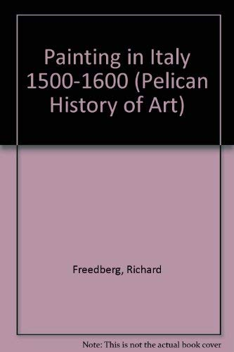 9780300053043: Painting in Italy 1500-1600 (The Yale University Press Pelican History of Art Series)