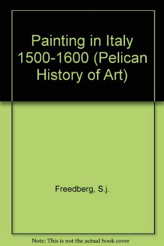 9780300053050: Painting in Italy 1500-1600 (The Yale University Press Pelican History of Art Series)