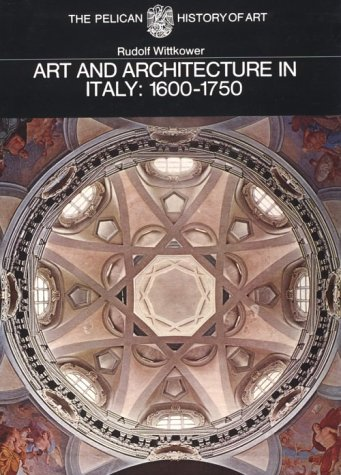 9780300053067: Art and Architecture in Italy: 1600-1750: The Yale University Press Pelican History.... (Yale University Press Pelican History of Art)