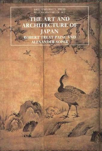 9780300053333: The Art and Architecture of Japan (The Yale University Press Pelican History)