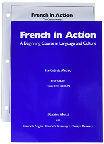 9780300053395: French in Action Test Banks: Teachers Edition and Student Test Banks