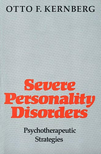 9780300053494: Severe Personality Disorders: Psychotherapeutic Strategies
