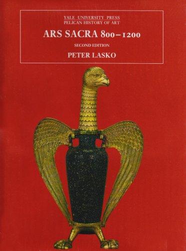 9780300053678: Ars Sacra 800-1200 (Pelican History of Art)
