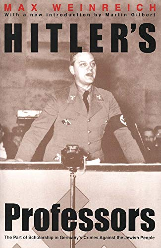9780300053876: Hitler's Professors: The Part of Scholarship in Germany's Crimes Against the Jewish People