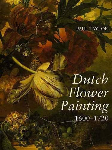 9780300053906: Dutch Flower Painting, 1600-1720