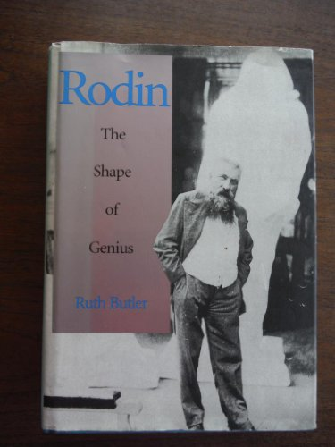 Rodin: The Shape of Genius: Butler, Ms. Ruth