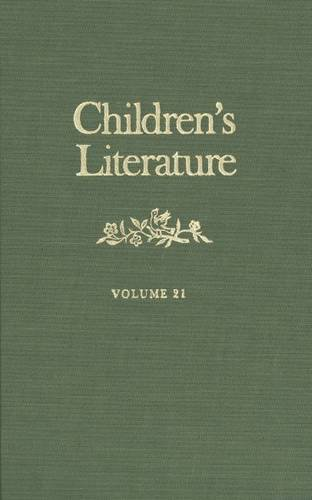 Children's Literature: Volume 21 (Children's Literature Series)