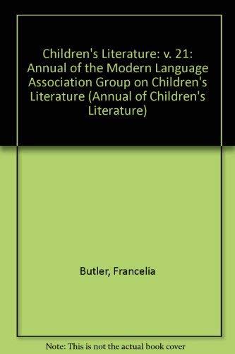 Children's Literature: Volume 21 (Children's Literature Series): R. H. W.