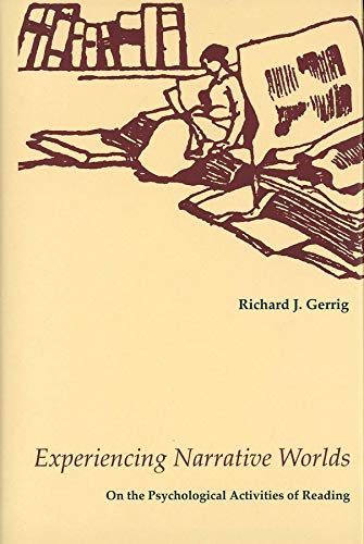 9780300054347: Experiencing Narrative Worlds: On the Psychological Activities of Reading