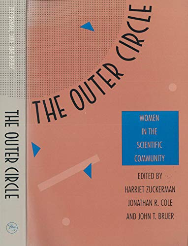 9780300054392: The Outer Circle: Women in the Scientific Community