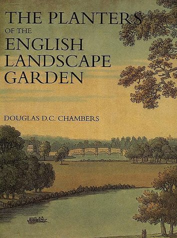 The Planters of the English Landscape Garden: Botany, Trees, and the Georgics
