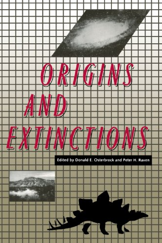 Origins and Extinctions: Based on a symposium on life and the universe, held at the National Acad...