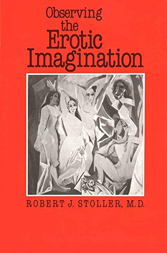 9780300054736: Observing the Erotic Imagination