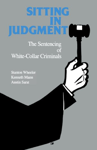 9780300054750: Sitting in Judgement: The Sentencing of White-Collar Criminals (Yale Studies on White-Collar Crime Series)