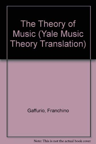 9780300054972: The Theory of Music (Music Theory Translation Series)