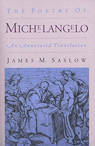 9780300055092: The Poetry of Michelangelo: An Annotated Translation
