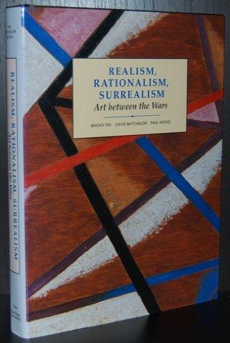 9780300055184: Realism, Rationalism, Surrealism: Art Between the Wars (Open University: Modern Art - Practices & Debates)