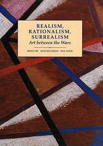 9780300055191: Realism, Rationalism, Surrealism: Art Between the Wars (Modern Art, Practices & Debates)