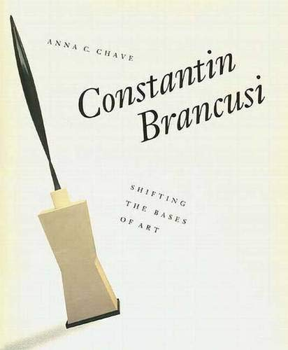 Constantin Brancusi: Shifting the Bases of Art