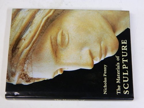 9780300055566: The Materials of Sculpture