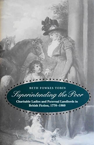 9780300055597: Superintending the Poor: Charitable Ladies and Paternal Landlords in British Fiction, 1770-1860