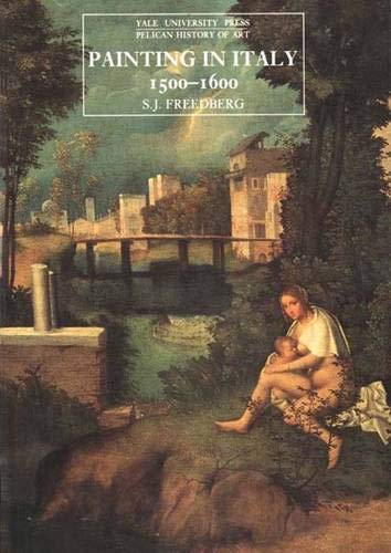 9780300055870: Painting in Italy, 1500–1600: Third Edition (The Yale University Press Pelican History of Art Series)
