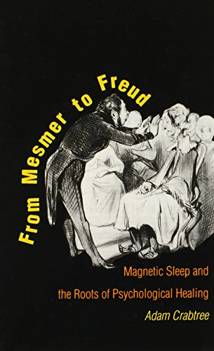 9780300055887: From Mesmer to Freud: Magnetic Sleep and the Roots of Psychological Healing