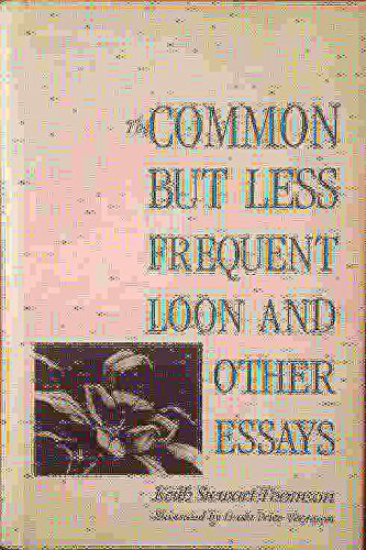 9780300056303: The Common but Less Frequent Loon and Other Essays