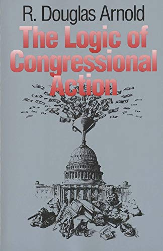 9780300056594: The Logic of Congressional Action