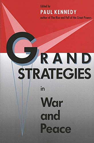 9780300056662: Grand Strategies in War and Peace