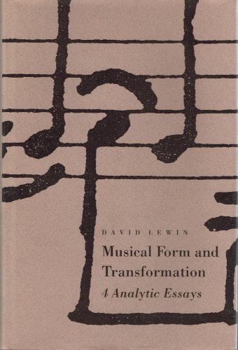 9780300056860: Musical Form and Transformation: Four Analytic Essays (Music Theory Translation Series)