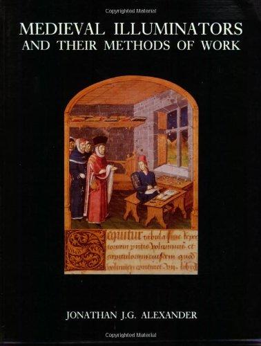 9780300056891: Medieval Illuminators and Their Methods of Work