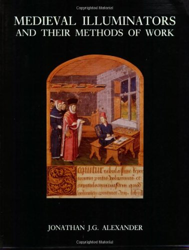 9780300056891: Medieval Illuminators and Their Methods of Work