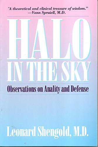 9780300057102: Halo in the Sky: Observations on Anality and Defense