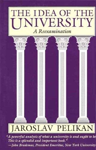 9780300057256: The Idea of the University: A Reexamination