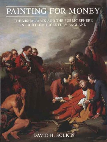 9780300057416: Painting for Money: The Visual Arts and the Public Sphere in Eighteenth Century England