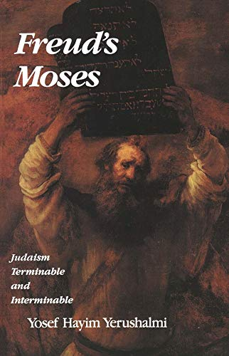 9780300057560: Freud's Moses: Judaism Terminable and Interminable (The Franz Rosenzweig Lecture Series)