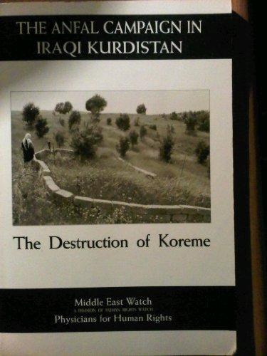 9780300057577: The Anfal Campaign in Iraqi Kurdistan: The Destruction of Koreme