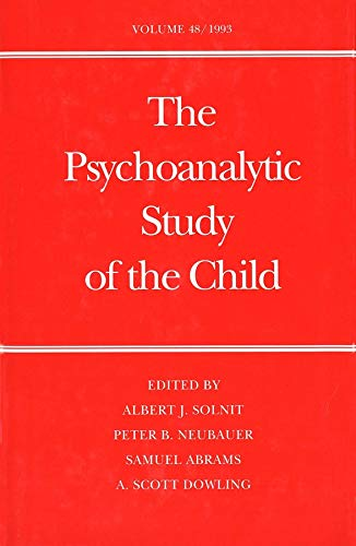 The Psychoanalytic Study of the Child: Volume 48: Solnit, Albert J.; Neubauer, Peter B.; Abrams, ...
