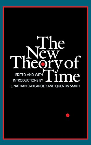 The New Theory of Time: Oaklander, Professor L.