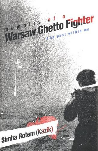 9780300057973: Memoirs of a Warsaw Ghetto Fighter: The Past Within Me