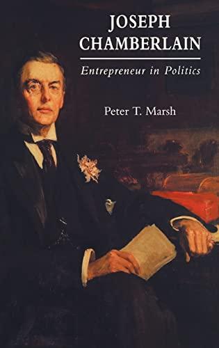 9780300058017: Joseph Chamberlain: Entrepreneur in Politics