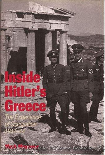 9780300058048: Inside Hitler's Greece: The Experience of Occupation, 1941-44