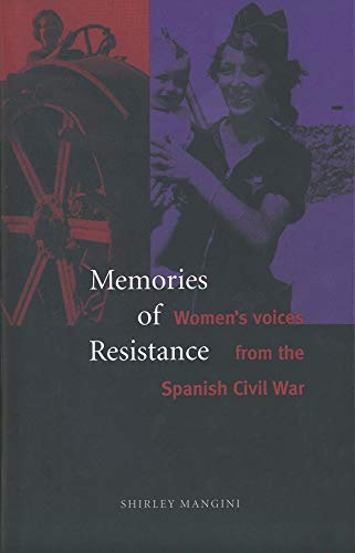 9780300058161: Memories of Resistance: Women's Voices from the Spanish Civil War