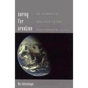 9780300058178: Caring for Creation: An Ecumenical Approach to the Environmental Crisis