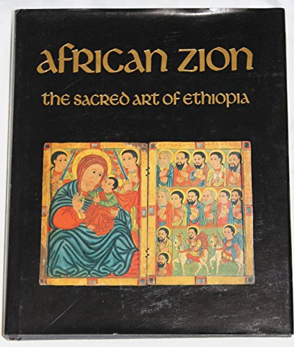 9780300058192: African Zion: The Sacred Art of Ethiopia